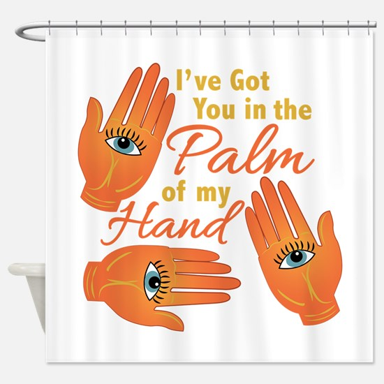 Palm Of My Hand Shower Curtain