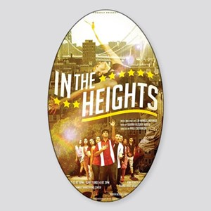 IN THE HEIGHTS Sticker (Oval)
