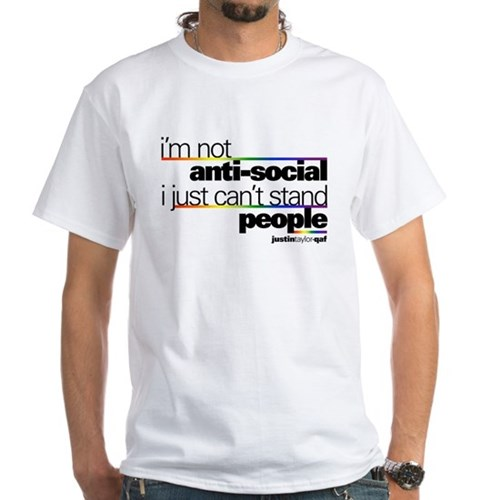 I'm Not Anti-Social White T-Shirt