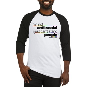 I'm Not Anti-Social Baseball Jersey