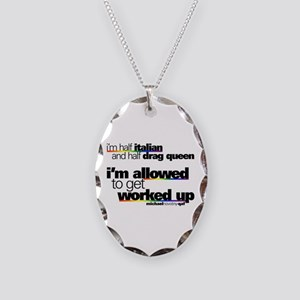 I'm Allowed to Get Worked Up Necklace Oval Charm