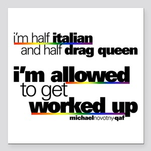 """I'm Allowed to Get Worked Up Square Car Magnet 3"""""""