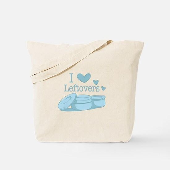 Love Leftovers Tote Bag