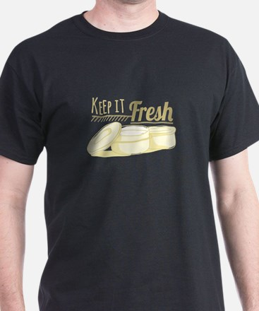 Keep It Fresh T-Shirt