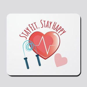 Stay Fit Mousepad