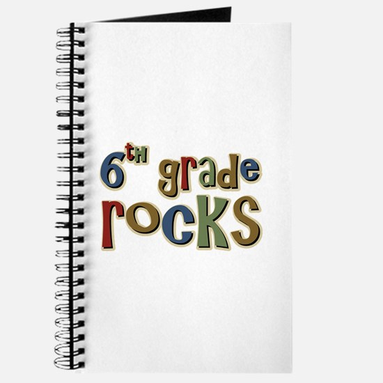 6th Grade Rocks Sixth School Journal