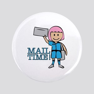 Mail Time Button