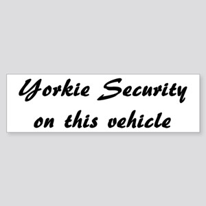 Yorkie Security Bumper Sticker