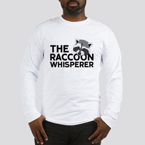 The Raccoon Whisperer Long Sleeve T-Shirt
