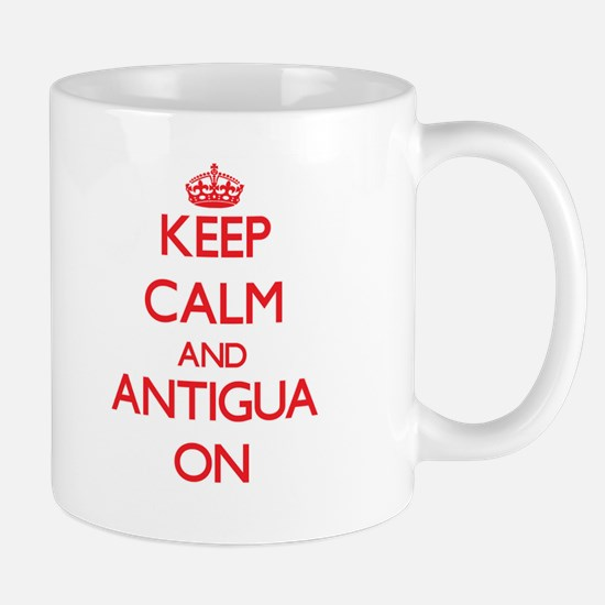 Keep calm and Antigua ON Mugs