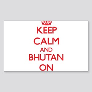 Keep calm and Bhutan ON Sticker