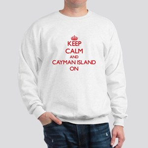 Keep calm and Cayman Island ON Sweatshirt