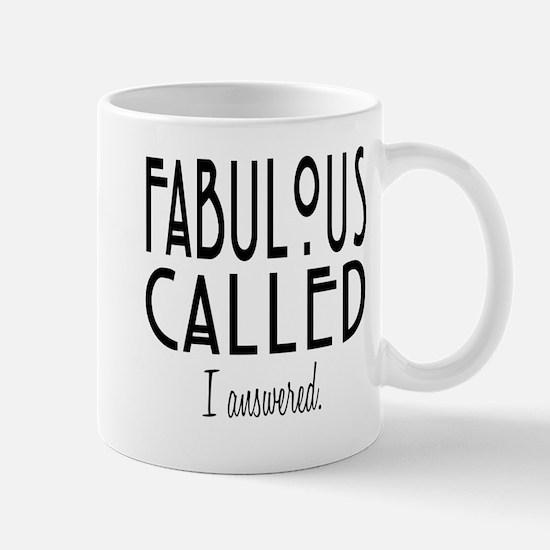 Fabulous Called Mug