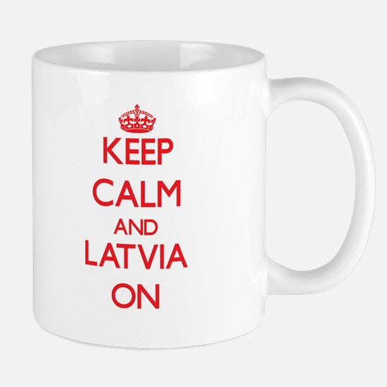 Keep calm and Latvia ON Mugs