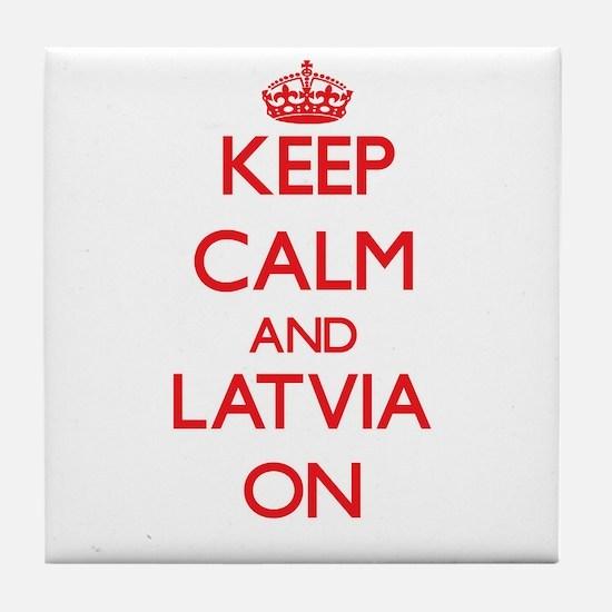 Keep calm and Latvia ON Tile Coaster