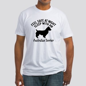 Sleep With Australian Terrier Dog D Fitted T-Shirt