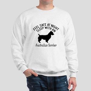 Sleep With Australian Terrier Dog Desig Sweatshirt