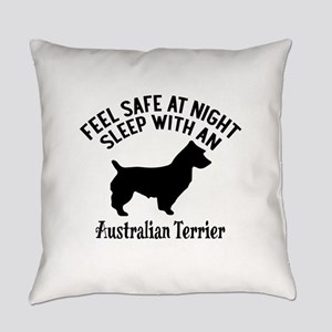 Sleep With Australian Terrier Dog Everyday Pillow