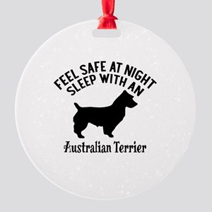 Sleep With Australian Terrier Dog D Round Ornament