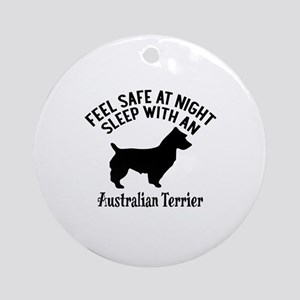 Sleep With Australian Terrier Dog D Round Ornament