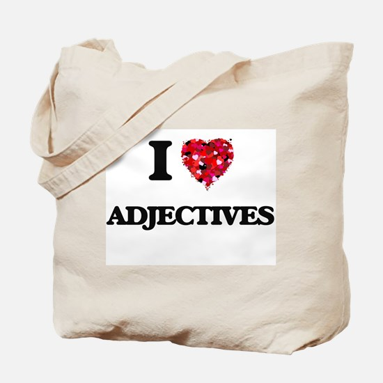 I Love Adjectives Tote Bag