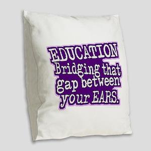 Teacher Appreciation Humor Burlap Throw Pillow