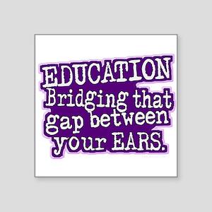 Teacher Appreciation Humor Sticker