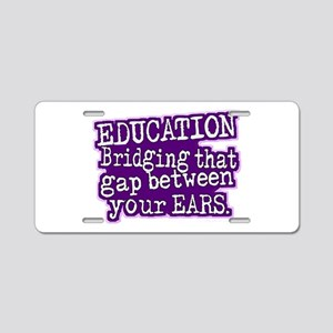 Teacher Appreciation Humor Aluminum License Plate