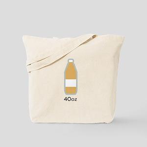 40 ounce beer Tote Bag