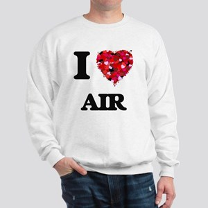 I Love Air Sweatshirt