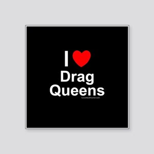 "Drag Queens Square Sticker 3"" x 3"""