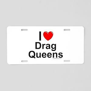 Drag Queens Aluminum License Plate