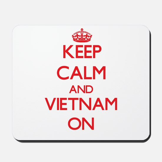 Keep calm and Vietnam ON Mousepad