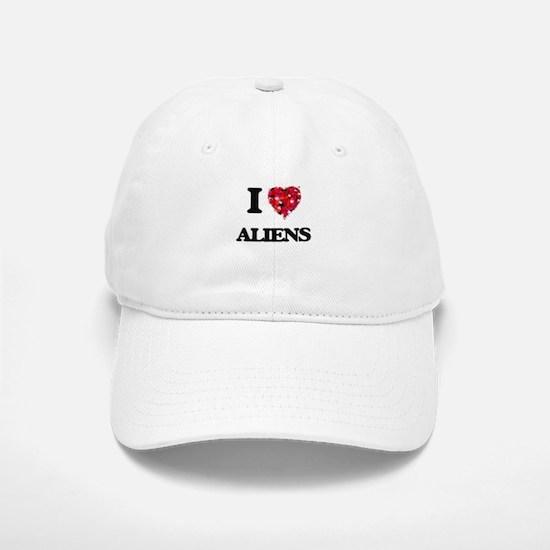 I Love Aliens Baseball Baseball Cap