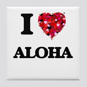 I Love Aloha Tile Coaster