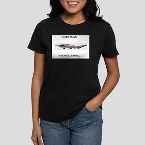 Goblin Sharks Because Women's Dark T-Shirt