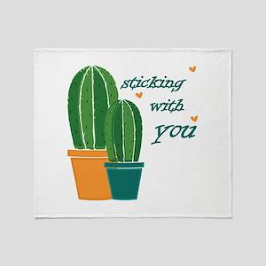Sticking Wtih You Throw Blanket