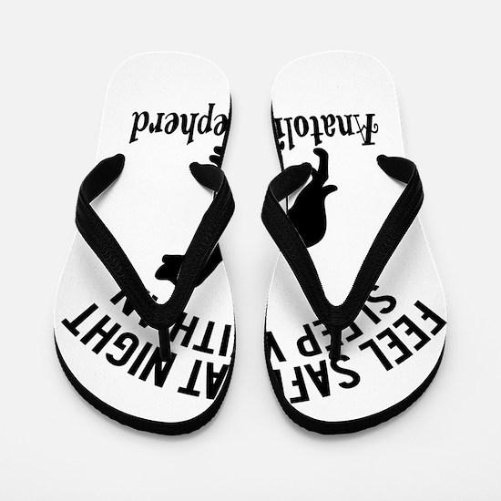 Sleep With Anatolian Shepherd Dog Desig Flip Flops