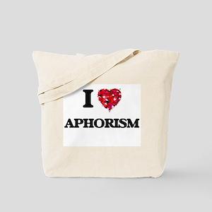 I Love Aphorism Tote Bag