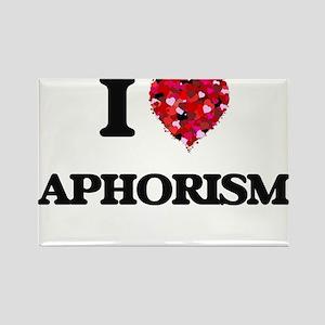I Love Aphorism Magnets