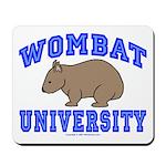 Wombat University II Mouse Pad