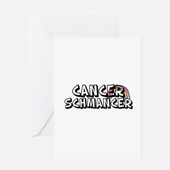 Cancer Schmancer Greeting Cards