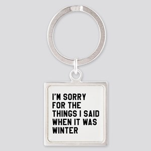 When It Was Winter Square Keychain
