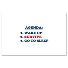 AGENDA TO SURVIVE Large Poster