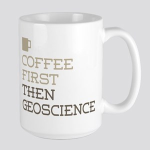 Coffee Then Geoscience Mugs