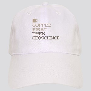 Coffee Then Geoscience Cap