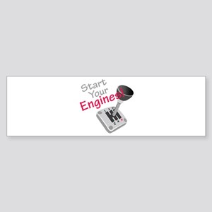 Start Your Engines Bumper Sticker