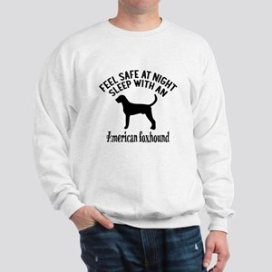 Sleep With American Foxhound Dog Design Sweatshirt