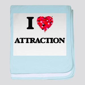 I Love Attraction baby blanket
