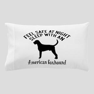 Sleep With American Foxhound Dog Desig Pillow Case